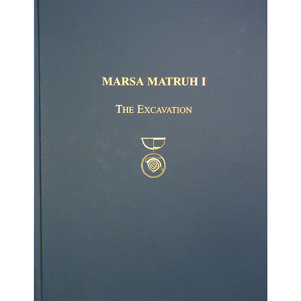 Marsa Matruh I:The Excavation