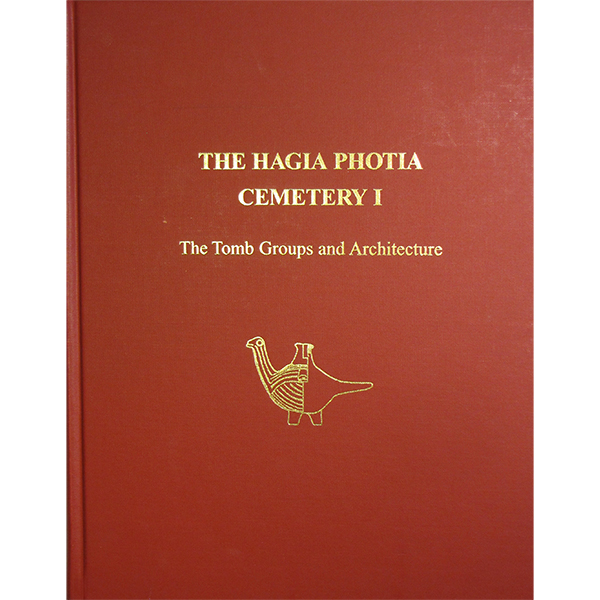 The Hagia Photia Cemetery I: The Tomb Groups And Architecture