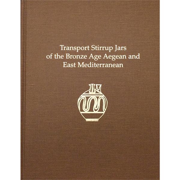 Transport Stirrup Jars Of The Bronze Age Aegean And East Mediterranean