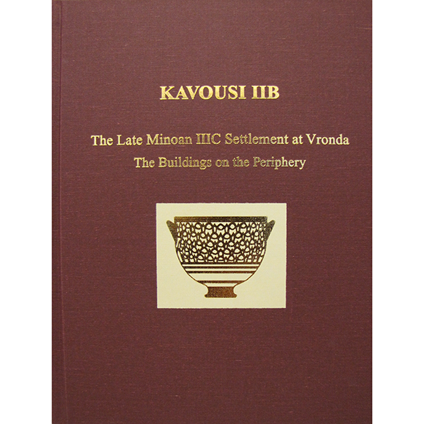 Kavousi IIB: The Late Minoan IIIC Settlement At Vronda. The Buildings On The Periphery
