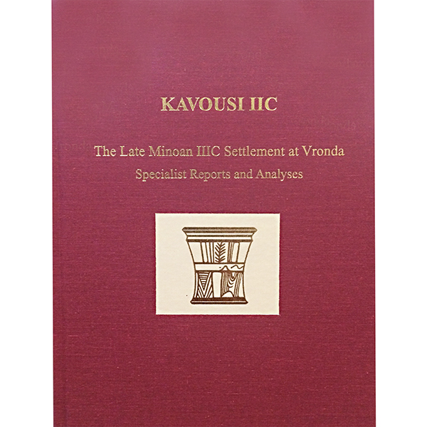 Kavousi IIC: The Late Minoan IIIC Settlement At Vronda. Specialist Reports And Analyses