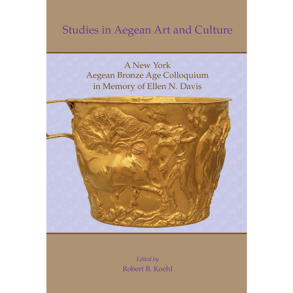 Studies In Aegean Art And Culture. A New York Aegean Bronze Age Colloquium In Memory Of Ellen N. Davis
